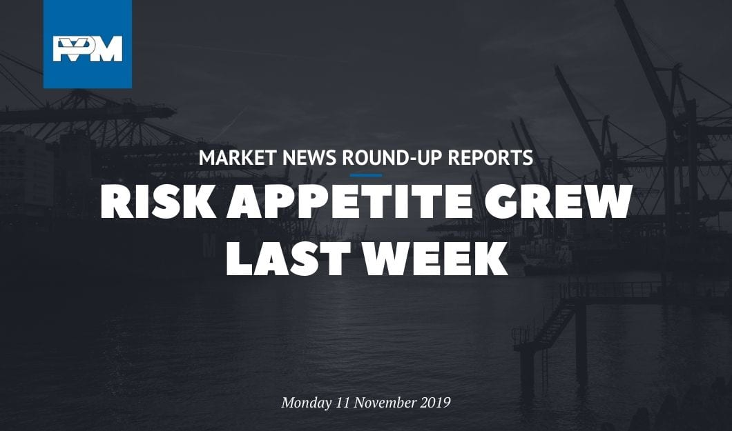 Risk appetite grew last week