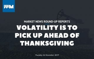 Volatility is to pick up ahead of Thanksgiving